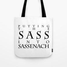 Putting The Sass Into Sassenach Tote Bag