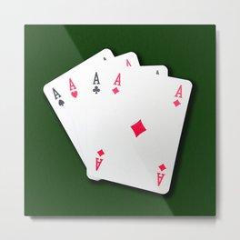 Poker of Aces Metal Print