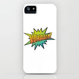 Whaam! iPhone Case