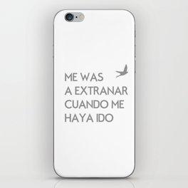 ME VAS A EXTRANAR iPhone Skin