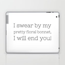I will end you - Firefly - TV Show Collection Laptop & iPad Skin