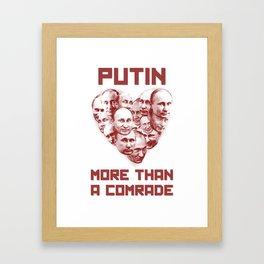 Comrade Putin Framed Art Print