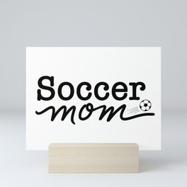 Socce Mom Mini Art Print