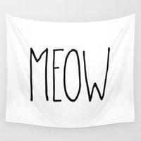 meow Wall Tapestries featuring Meow by Hipster