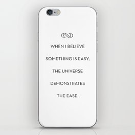 Believe In Ease iPhone & iPod Skin