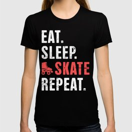 Eat. Sleep. Skate. Repeat. | Roller Skating T-shirt