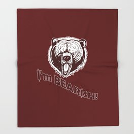 I'm Bearish! Throw Blanket