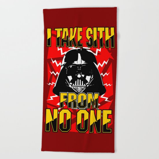 Don't Take No Sith!  |  Darth Vader Beach Towel