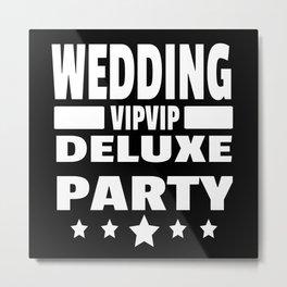 Wedding Party Deluxe Bride Gift Metal Print