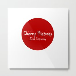 Merry Christmas - Drink Responsibly Metal Print