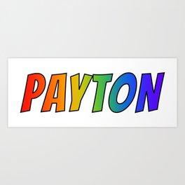 """PAYTON"" First Name Rainbow Spectrum Gradient Colors Pattern Art Print"