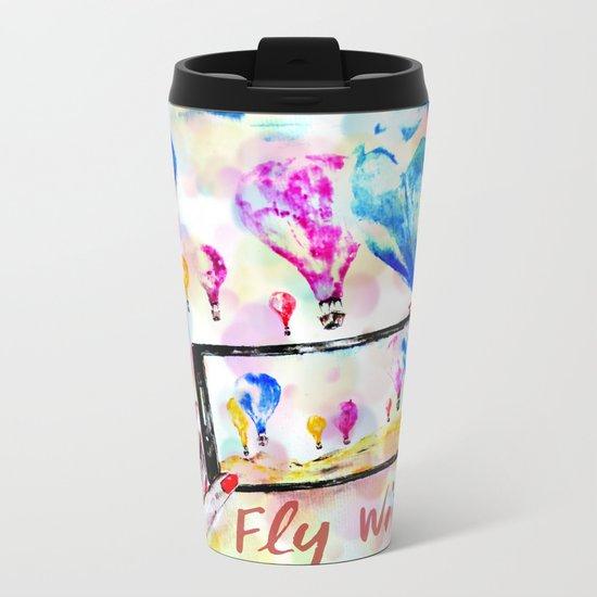 Fly with me Metal Travel Mug