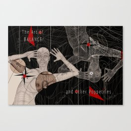 The Art of Balance: and other puppetries Canvas Print