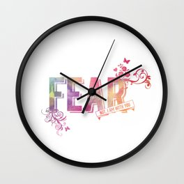fear not, for I am with you Wall Clock