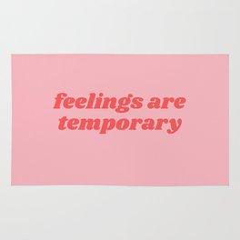 feelings are temporary Rug