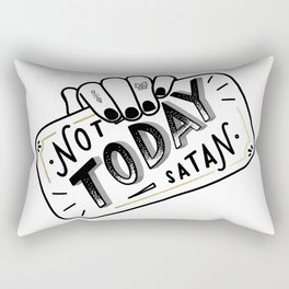 Not Today, Satan Rectangular Pillow