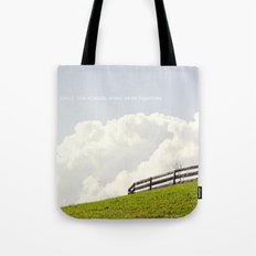 Who cares about the clouds... Tote Bag