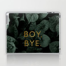 Boy, Bye - Vertical Laptop & iPad Skin