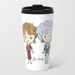 thank you for being a friend Travel Mug