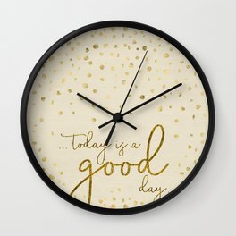 Text Art TODAY IS A GOOD DAY | glittering gold Wall Clock