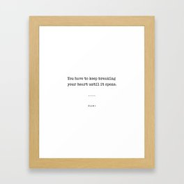 Rumi Quote 17 - Minimal, Sophisticated, Modern, Classy Typewriter Print - An Open Heart Framed Art Print