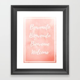 Welcome one, welcome all Framed Art Print
