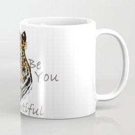 Be You - Bold, Beautiful Jaguar Coffee Mug