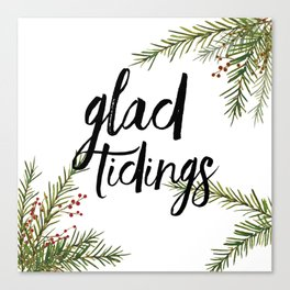 A glad tidings holiday Canvas Print