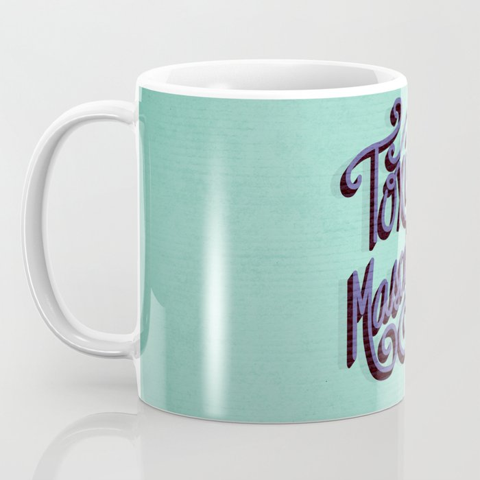 Toxic Masculinity Coffee Mug