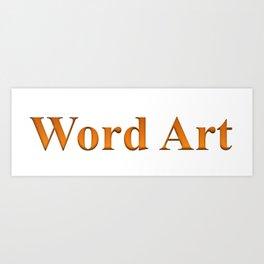 Word Art Art Print