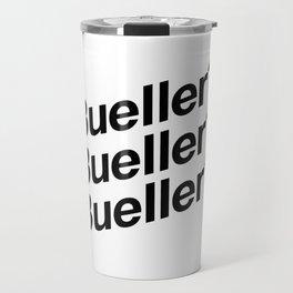 Bueller? Travel Mug