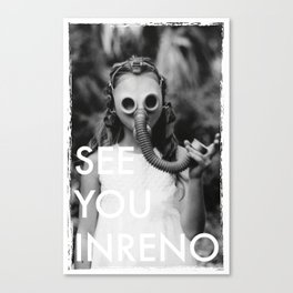 See You In Reno - Gask Mask Canvas Print