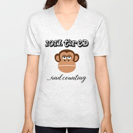 101% Tired And Counting Unisex V-Neck