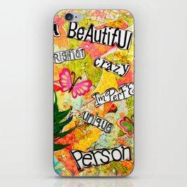 I Am Beautiful Mixed Media iPhone Skin