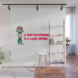 A non-frightening zombie is a lame zombie. Zombie halloween gift for kids Wall Mural
