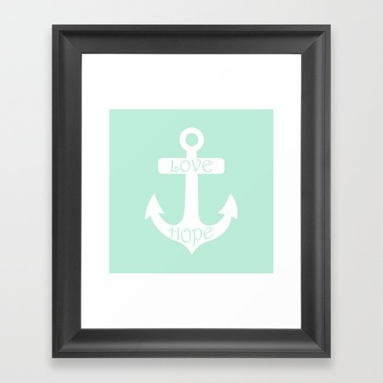 Love Hope Anchor Mint Green Framed Art Print