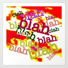 Blah Blah Bling! Art Print