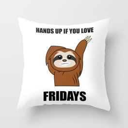 Funny, Lazy But Cute Tshirt Design Fridays Sloth Throw Pillow