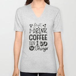 First Coffee Unisex V-Neck