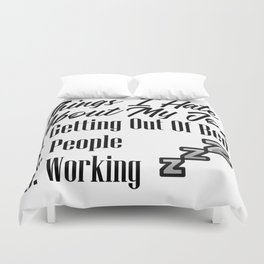 Hate People Work Job Getting Out Of Bed Funny Lazy Duvet Cover