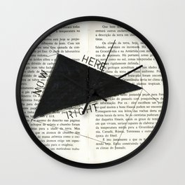 Right Here Now Wall Clock