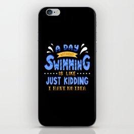 Swimming Swim Gifts iPhone Skin