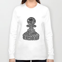 When the Pawn... Long Sleeve T-shirt