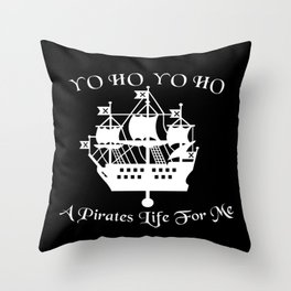 Pirates Life Ship Throw Pillow