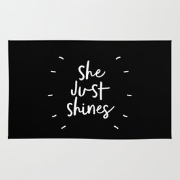 She Just Shines black and white contemporary minimalism typography design home wall decor bedroom Rug