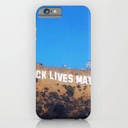 Black Lives Matter - Hollywood Sign iPhone Case
