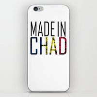 chad wys iPhone & iPod Skins featuring Made In Chad by VirgoSpice