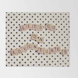 Lets go on Adventures Saying Throw Blanket