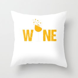 Wine Not Funny Winery Champagne Cocktail Drink Beverages Gift Throw Pillow