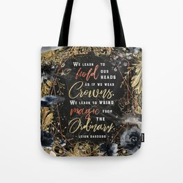 We learn to hold Tote Bag